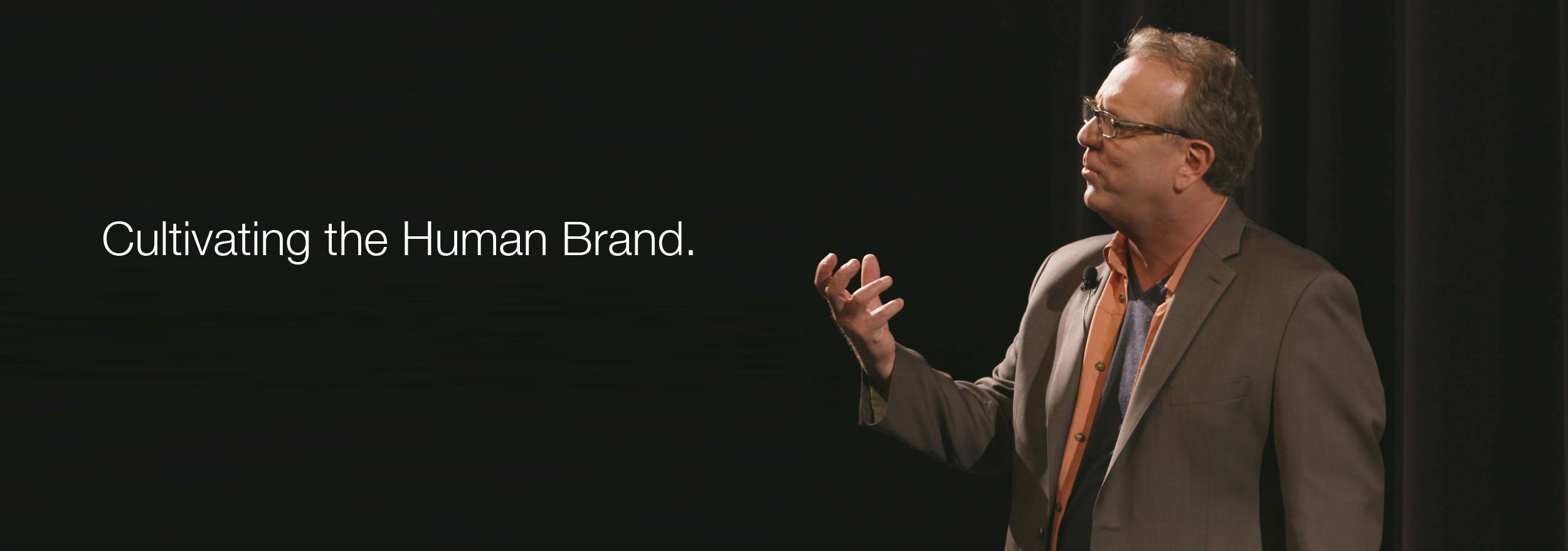 Cultivate the Human Brand